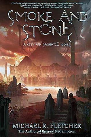 Smoke and Stone