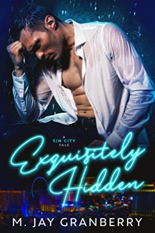 Exquisitely Hidden (Sin City Tales #2)