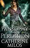Pansophy and Perdition (Angels and Avalon, #4)