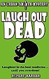 Laugh Out Dead: An Urban-Smith Mystery (Urban-Smith Mysteries #1)