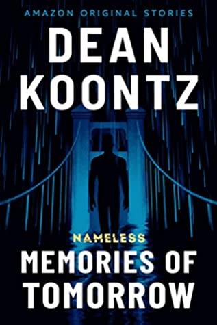 Memories of Tomorrow by Dean Koontz