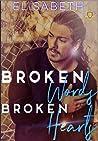 Broken Words. Broken Hearts. (Healing Hearts Book 1)