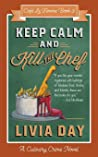 Keep Calm & Kill the Chef (Café La Femme, #3)