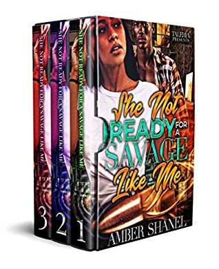 She Not Ready For A Savage Like Me: Box Set 1-3