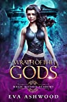 Wrath of the Gods (Magic Blessed Academy, #3)