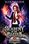Broken Magic (Academy of the Elites, #2)