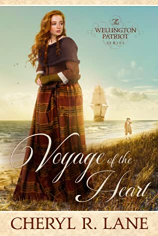 Voyage of the Heart (Wellington Patriot Series, #1)