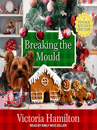 Breaking the Mould (A Vintage Kitchen Mystery, #8)