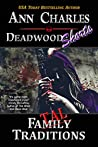 Fatal [Family] Traditions (Deadwood Shorts Book 5)