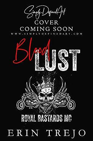 Blood Lust (Royal Bastards MC, #1)