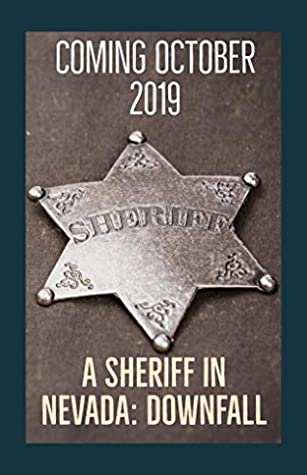 A Sheriff in Nevada: Downfall