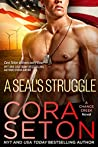 A SEAL's Struggle (SEALs of Chance Creek Book 9)