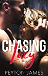 Chasing Lucy by Peyton James