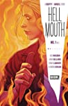 Welcome Back to the Hellmouth (Hellmouth #1)