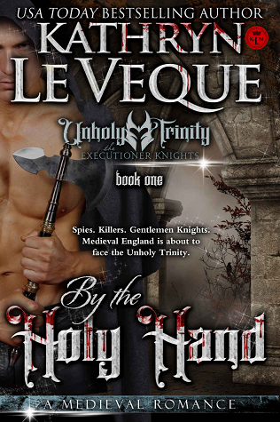By The Unholy Hand (Executioner Knights, #1)