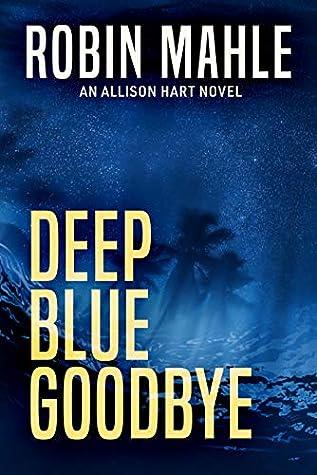 Deep Blue Goodbye