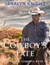 The Cowboy's Fate: The Govain Cowboys Book One