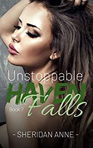 Unstoppable (Haven Falls #7)