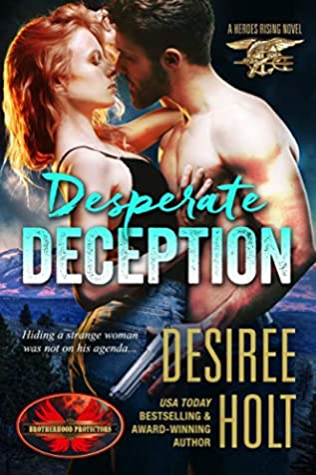 Desperate Deception (Brotherhood Protectors World / Heroes Rising Book 1)