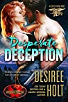 Desperate Deception (Brotherhood Protectors World / Heroes Rising Book 1)