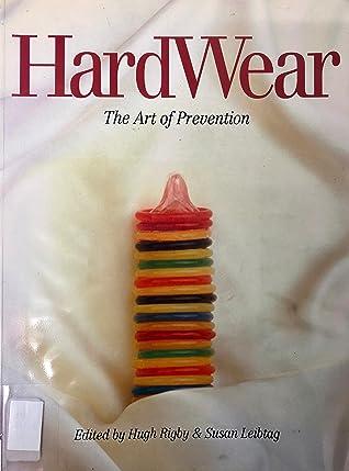 Hardwear: The Art of Prevention