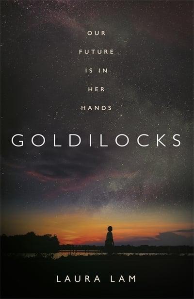 Goldilocks - Laura Lam