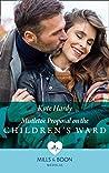 Mistletoe Proposal on the Children's Ward