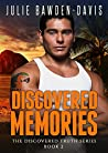 Discovered Memories (The Discovered Truth Series Book 2)