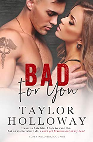 Bad for You (Lone Star Lovers, #9)