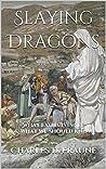 Slaying Dragons: ...