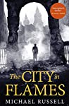 The City in Flames (Stefan Gillespie, #5)
