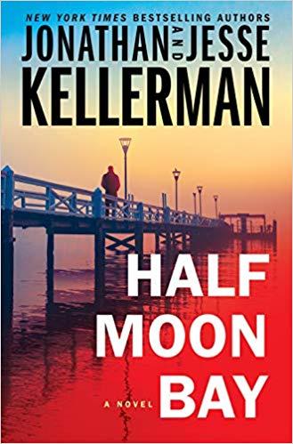 Half Moon BaybyJonathan KellermanJesse Kellerman
