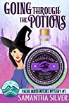 Going through the Potions (Pacific North Witches #1)