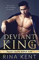 Deviant King (Royal Elite, #1)