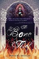 The Bone Thief (The Bone Charmer, #2)