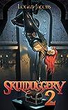 Skulduggery 2: Building a Criminal Empire