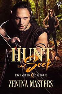 Hunt and Seek (Enchanted Crossroads, #3)