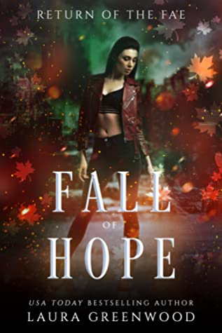 Fall Of Hope (Return Of The Fae, #1)