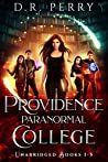 Providence Paranormal College Boxed Set 1 (Providence Paranormal College #1-5)