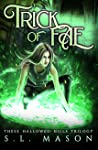 Trick of Fae (These Hallowed Hills, #1)