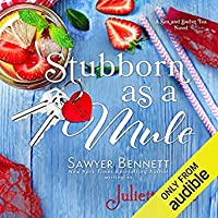 Stubborn as a Mule (The Sex and Sweet Tea #2)