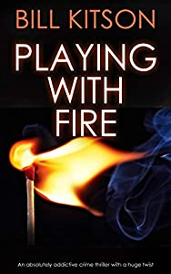 Playing with Fire (DI Mike Nash #3)
