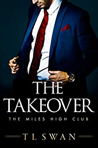 The Takeover (The Miles High Club, #2)
