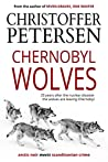 Chernobyl Wolves: The Wolf in Ukraine (Wolf Crimes Book 3)