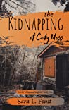 The Kidnapping of Cody Moss (Smoky Mountain Suspense #1)