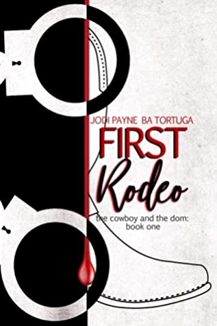 First Rodeo (The Cowboy and the Dom #1)