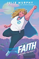 Faith: Taking Flight (Faith Herbert Origin Story, #1)