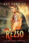 Rezso: L.A. Nocturne Book Two