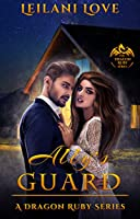 Ally's Guard (The Dragon Ruby, #6)