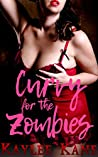Curvy for the Zombies: BBW Reverse Harem Romance (30 Books Erotica Halloween Taboo Sex Stories For Adults Book 6)